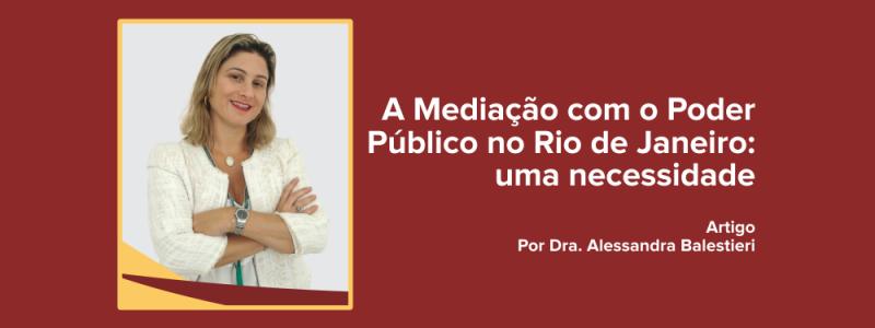 A Mediação com o Poder Público no Rio de Janeiro: uma necessidade